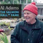 Al Adams and the Salmon Hall of Fame